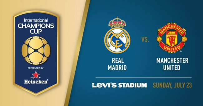 International Champions Cup - Real Madrid vs. Manchester United