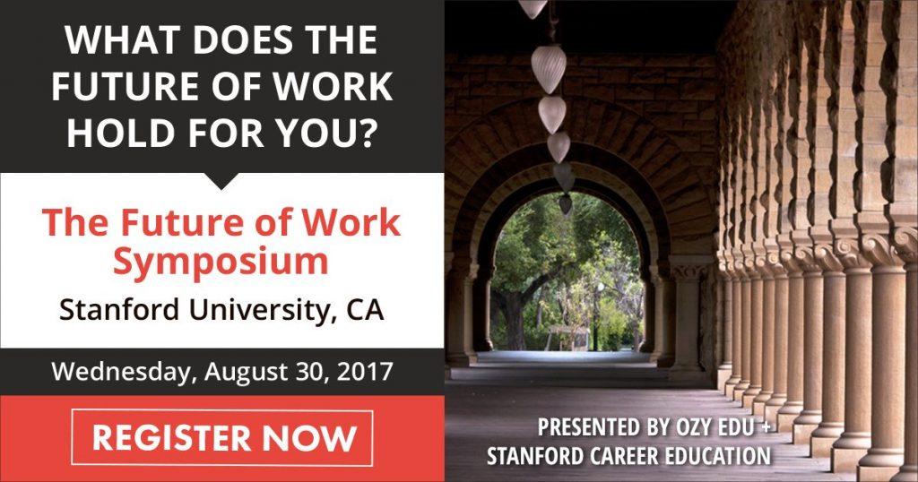 Future of Work Symposium by: OZY EDU & BEAM, Stanford Career Education